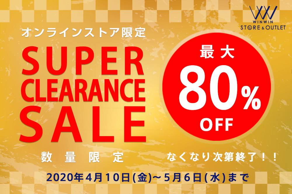 SUPER CLEARANCE SALE